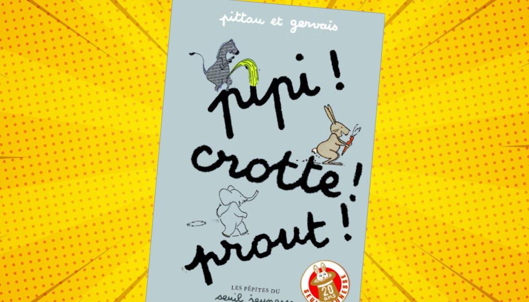 couverture du livre Pipi Crotte Prout