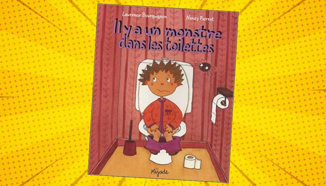 couverture du livre Il y a un monstre dans les toilettes