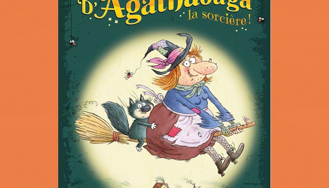 couverture Les aventures d'Agathabaga la sorcière !
