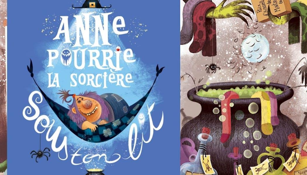 couverture Anne Pourrie, la sorcière sous ton lit