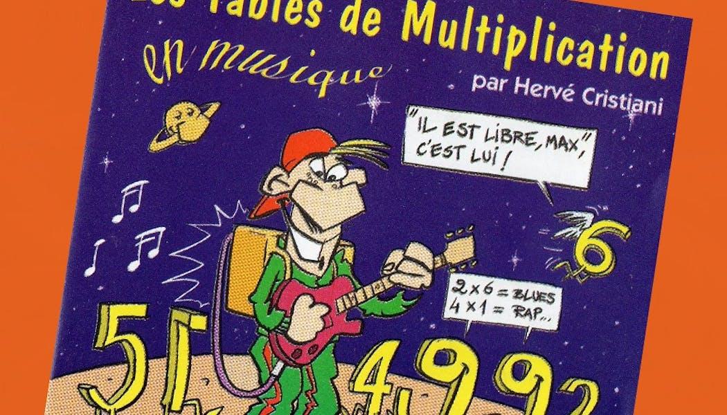 es Tables De Multiplication en musique d'Hervé Cristiani