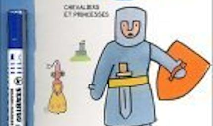 Je dessine comme un grand - chevaliers et   princesses