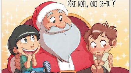 Anto et Antin - Père Noël, qui es-tu ?