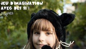 Avec des si : jeu d'imagination