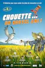 Affiche du film Chouette...un nouvel ami !
