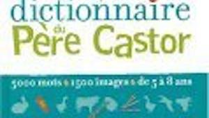 Dictionnaire du Père Castor