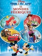 Disney sur glace : les mondes féériques