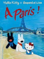 Hello Kitty & Gaspard et Lisa à Paris