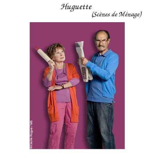 Huguette (Scènes de Ménage)