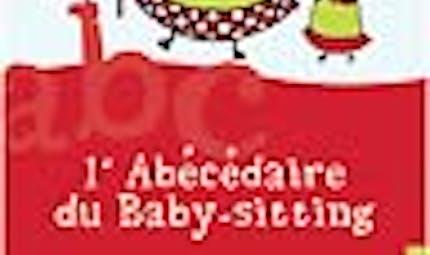 L'abécédaire du Baby-sitting