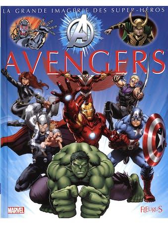 La grande imagerie des super-héros : Avengers
