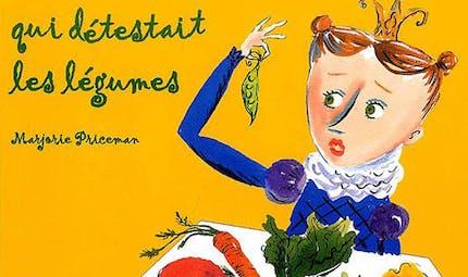 La princesse qui détestait les légumes