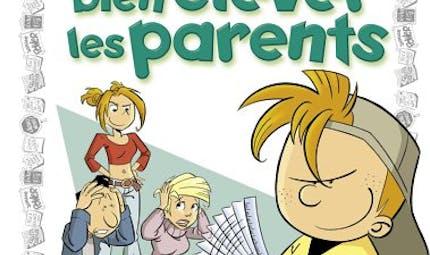 Le guide junior pour bien élever les parents