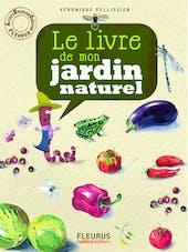 Le livre de mon jardin au naturel