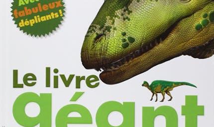 Le livre géant des dinosaures
