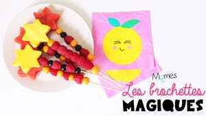 Les brochettes magiques aux fruits