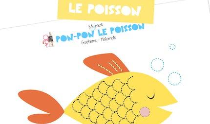 Les ponts de Pon-pon le poisson : graphisme maternelle