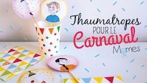 Les thaumatropes du Carnaval