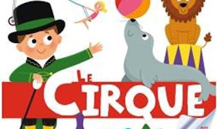 Ma baby encyclopédie : le cirque