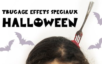 Trucage d'Halloween – La fourchette sanglante