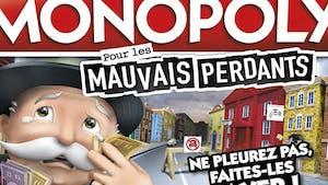 """Un jeu Monopoly pour les """"mauvais perdants"""""""