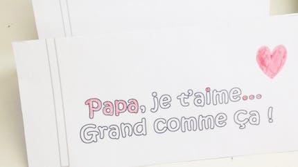 """Une carte """"Papa je t'aime grand comme ça"""""""