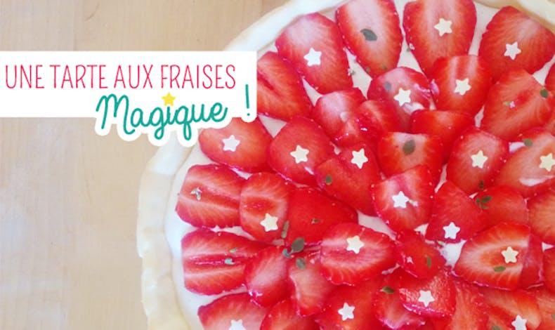 Une tarte magique aux fraises