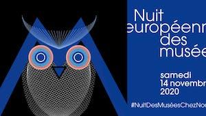 #NUITDESMUSÉESCHEZNOUS, la Nuit européenne des musées aura lieu en ligne, le samedi 14 novembre 2020