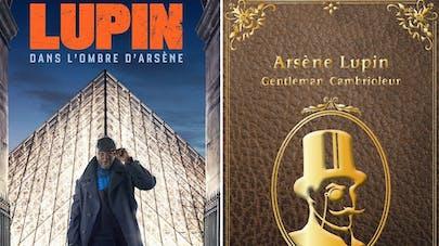 affiche série Lupin Netflix et couverture du livre Arsène Lupin Gentleman Cambrioleur