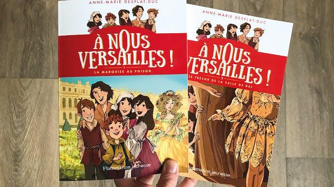 couvertures livres À nous Versailles ! tome 1 et 2
