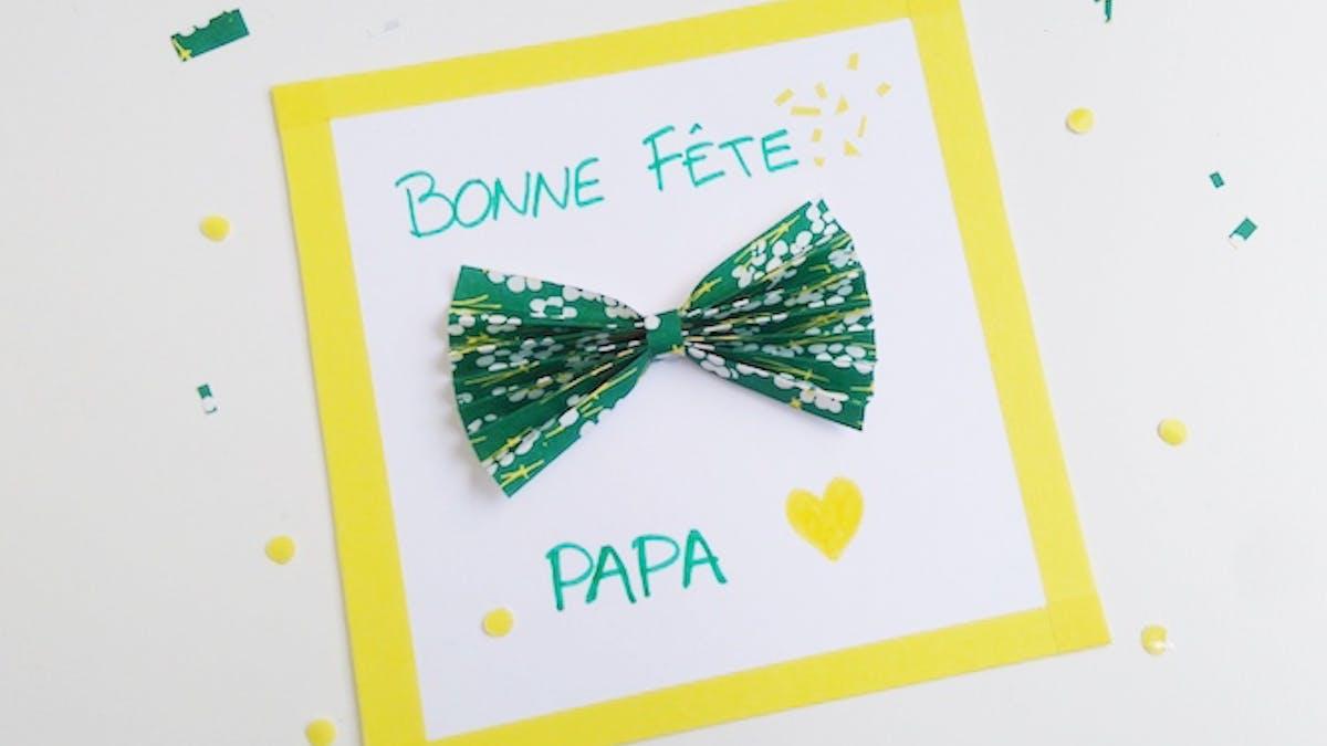carte fête des pères avec un noeud papillon en papier