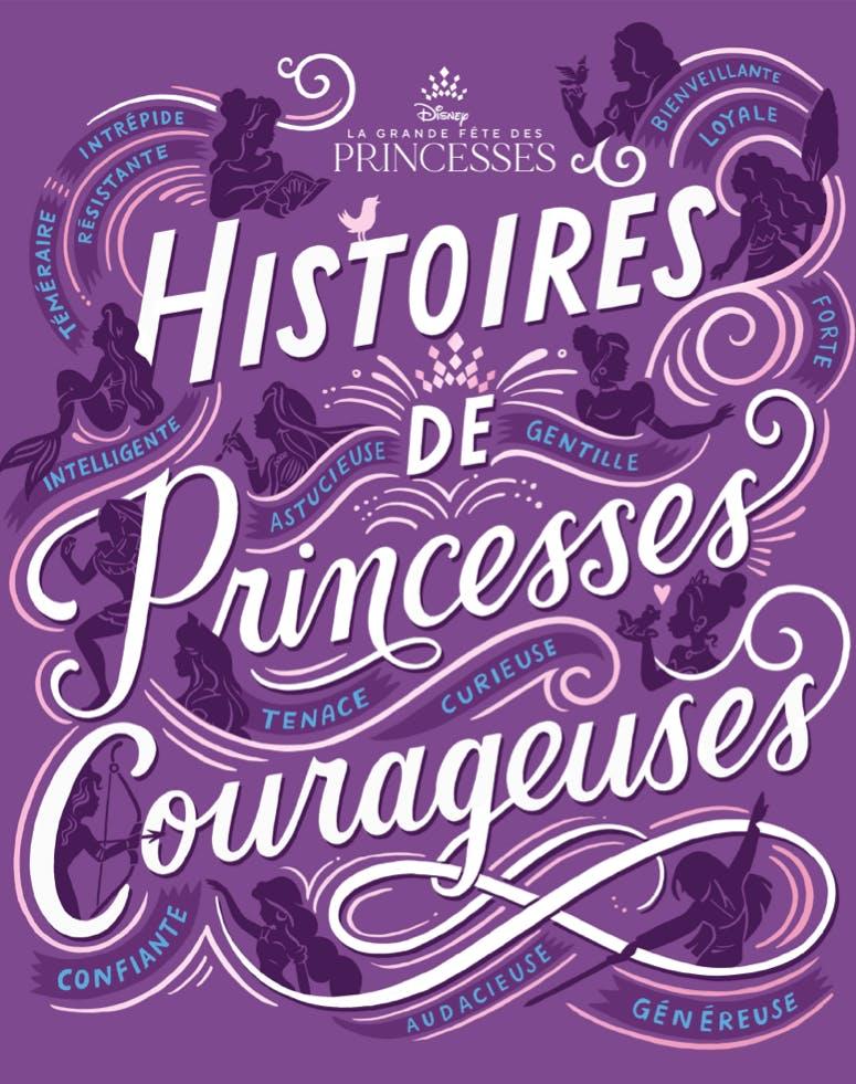 Couverture Histoires de Princesses Courageuses Disney