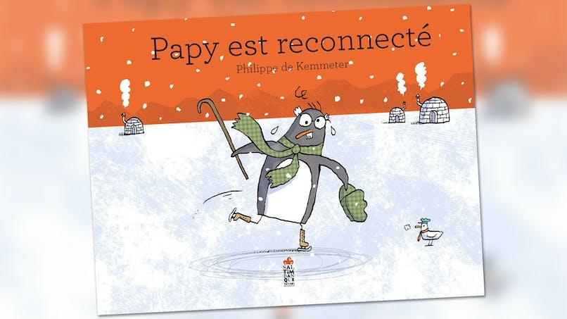 Papy est reconnecté