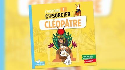 L'histoire C'est pas sorcier - Cléopâtre